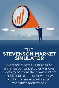 The Stevenson Market Simulator: A proprietyary tool designed to enhance conjoint studies - allows clients to perform their own custom modelling to assess how a new product or service will impact consumer preferences